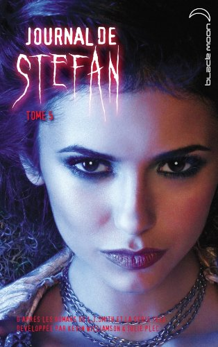 Journal de Stefan, Tome 5 : L'asile