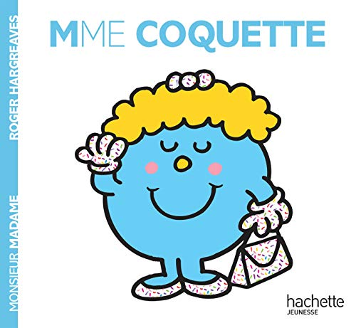 Madame Coquette par Roger Hargreaves
