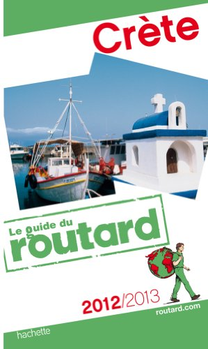 Guide du Routard Crète 2012/2013 par Collectif