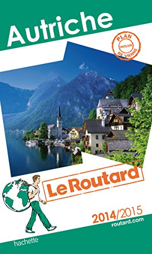 Guide du Routard Autriche 2014/2015