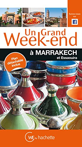 Guide Un Grand Week-end à Marrakech par Collectif