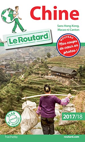 Guide du Routard Chine 2017/18 par Collectif