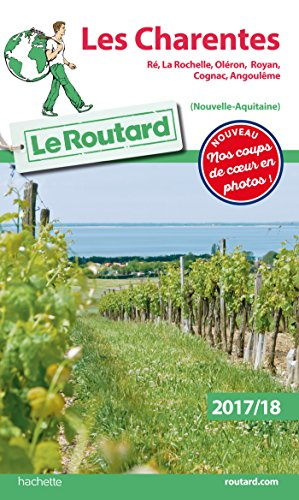 Guide du Routard Les Charentes 2017/2018