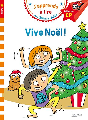 Sami et Julie CP Niveau 1 Vive Noël