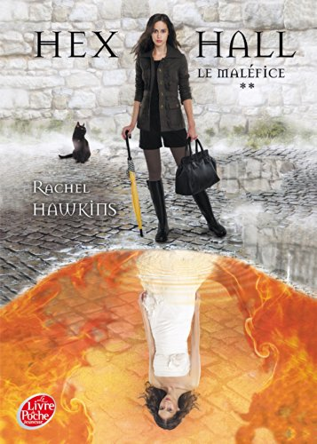 Hex Hall - Tome 2 - Le maléfice