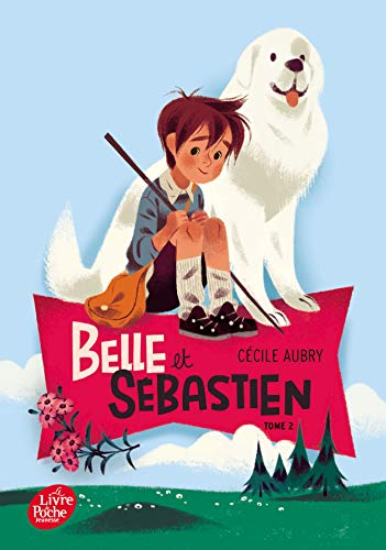 Belle et Sébastien, Tome 2 : Le document secret