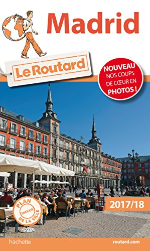 Guide du Routard Madrid 2017/18 par Collectif