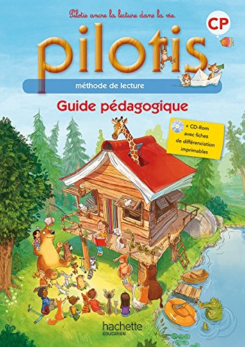 Lecture CP - Collection Pilotis - Guide pédagogique + CD - Edition 2015