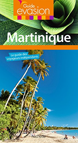 Guide Evasion Martinique par Catherine Debedde, Catherine Zerdoun