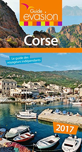 Guide Evasion en France Corse 2017 par Pierre Pinelli