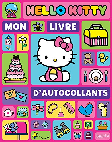Hello Kitty/Mon livre d'autocollants