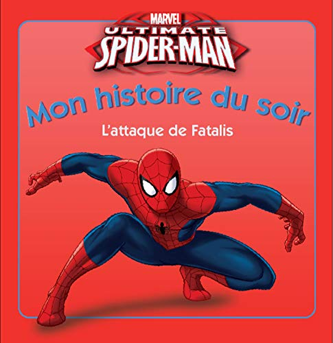 Ultimate Spider-Man : L'attaque de Fatalis