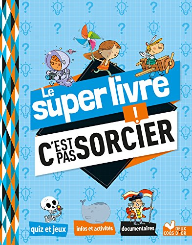 Le super livre c'est pas sorcier