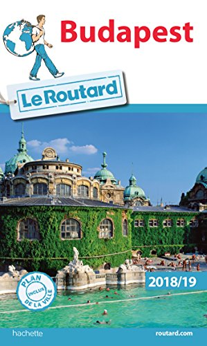 Guide du Routard Budapest 2018/19