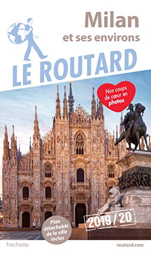 Guide du Routard Milan 2019/20