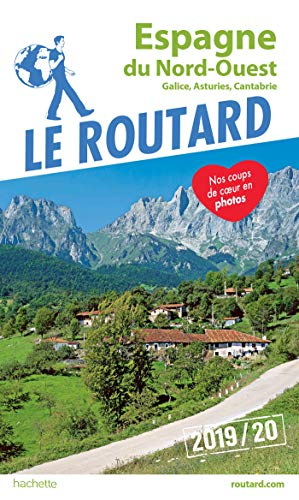 Guide du Routard Espagne du Nord-Ouest 2019: (Galice, Asturies, Cantabrie)