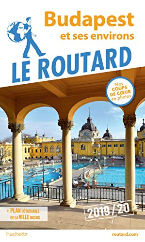 Guide du Routard Budapest 2019 par  Collectif