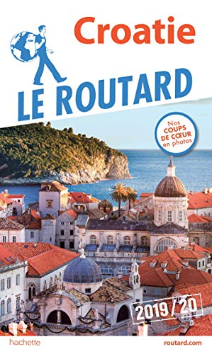 Guide du Routard Croatie 2019/20 par