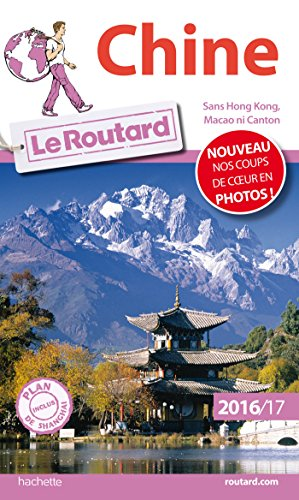 Guide du Routard Chine 2016/17