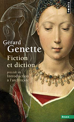 Fiction et diction, précédé de Introduction à l'architexte par Gérard Genette