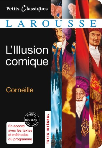 L'Illusion comique par Pierre Corneille