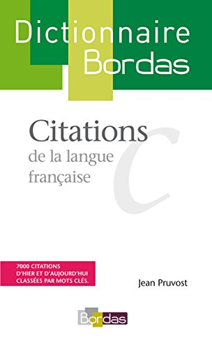 Dictionnaire des citations par Jean Pruvost