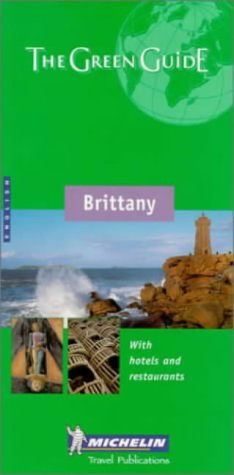 Michelin Travel Publications, Michelin Green Guide: Brittany (Michelin Green Tourist Guides (English))