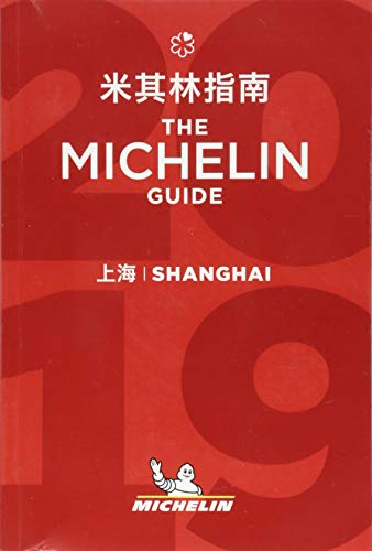 Shanghai - The MICHELIN guide 2019: The Guide MICHELIN par