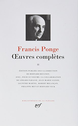 Francis Ponge : Oeuvres complètes, tome 2
