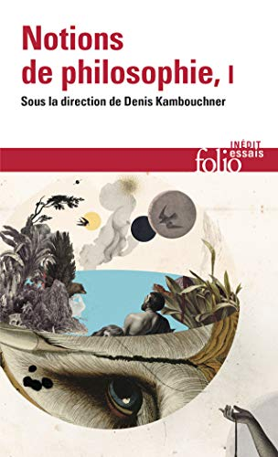 Notions de philosophie, Tome I