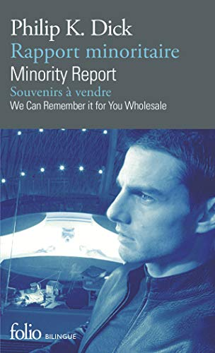 Rapport minoritaire/Minority Report - Souvenirs à vendre/We Can Remember It for You Wholesale