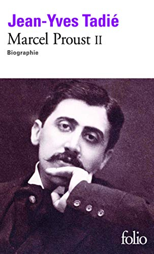 Marcel Proust (Tome 2): Biographie