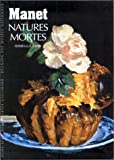 Manet : Natures mortes