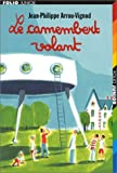 Couverture : Le Camembert volant
