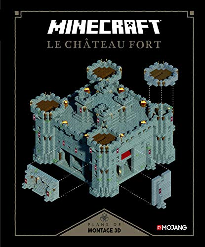 Minecraft : Le château fort: Plans de montage 3D par Collectif