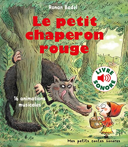 Le petit chaperon rouge: 16 animations musicales