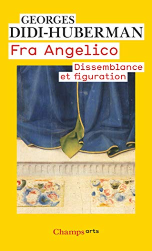 Fra Angelico : Dissemblance et figuration