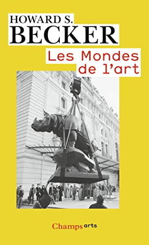 Les mondes de l'art par Howard-S Becker
