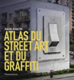 Atlas du street art et du graffiti-visual