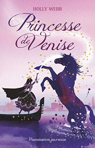 Princesse de Venise par Holly Webb