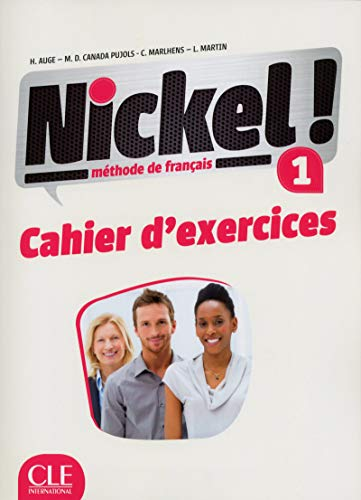 Nickel! 1 - Niveaux A1/A2 - Cahier d'exercices