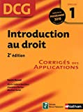 DCG 1 - Introduction au droit - Corrigs des applications - Nathan 2010