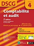 DSCG �preuve 4 : Comptabilit� et audit - Manuel, Applications et Corrig�s