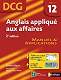 DCG 12 - Anglais appliqu� aux affaires - Manuel et applications - 2nd �dition - Nathan 2012