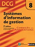 DCG 8 - Syst�mes d'information de gestion - Corrig�s des applications - Nathan 2012