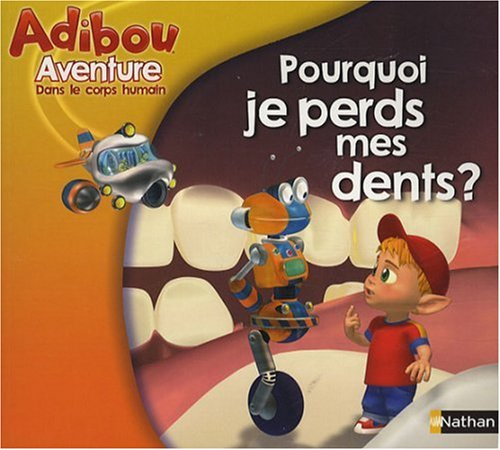 POURQUOI JE PERDS MES DENTS