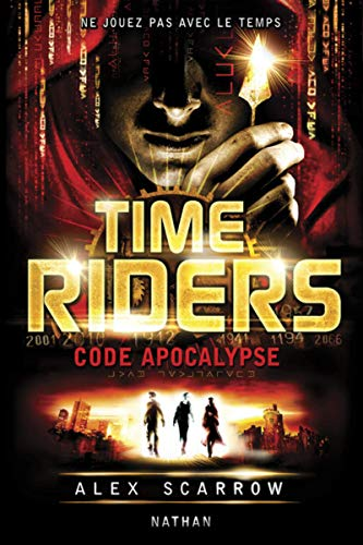 Time Riders - Tome 3 (3)