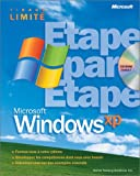 Commander Microsoft Windows XP étape par étape