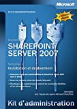 couverture du livre Kit d'administration SharePoint Server 2007 - Volume 1