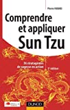 Comprendre et appliquer Sun-Tzu - Dunod 2011